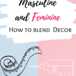 Masculine and feminine decor
