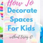 home styling tip for kids