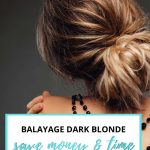 Balayage dark blonde