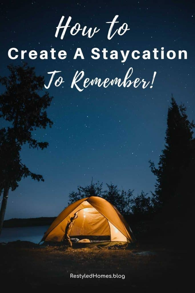 Staycation with a tent